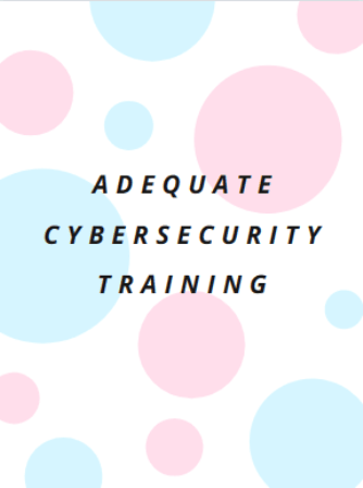 adequate cybersecurity training