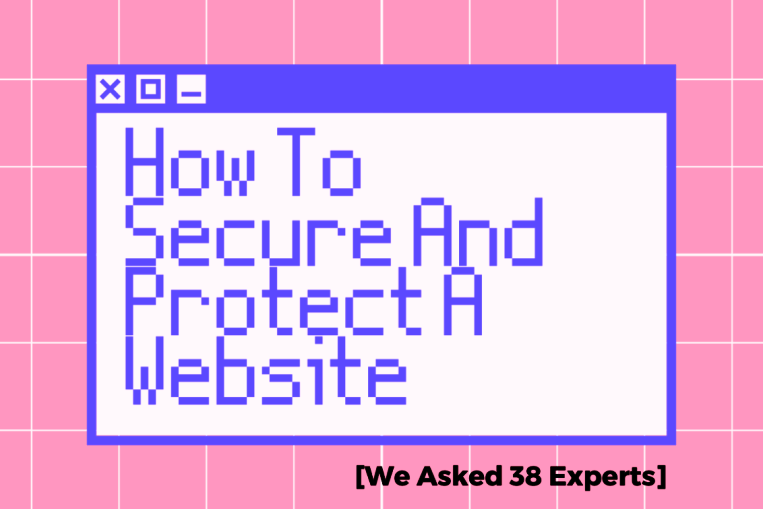 How To Secure And Protect A Website