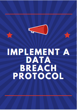 Implement a data breach protocol secure a website