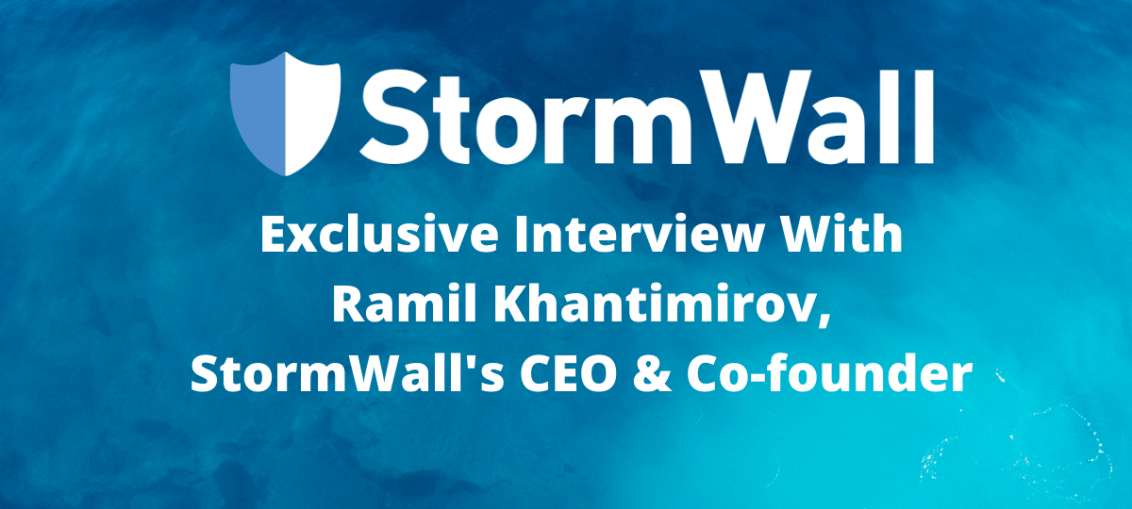 Exclusive Interview With Ramil Khantimirov, StormWall's CEO & Co-founder