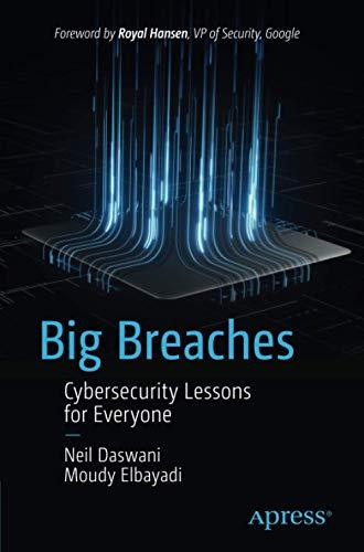 Big Breaches by Dr. Neil Daswani