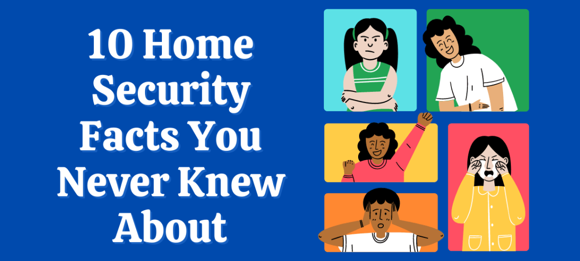 10 Home Security Facts You Never Knew About