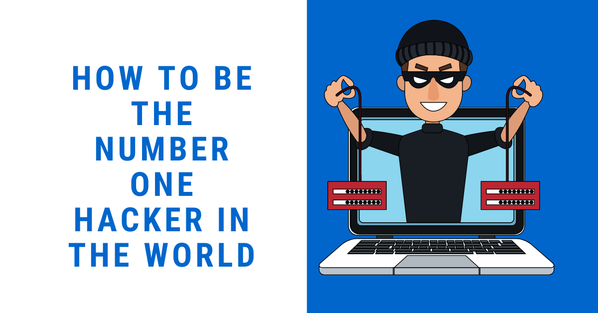 How To Be The Quantity One Hacker In The World thumbnail