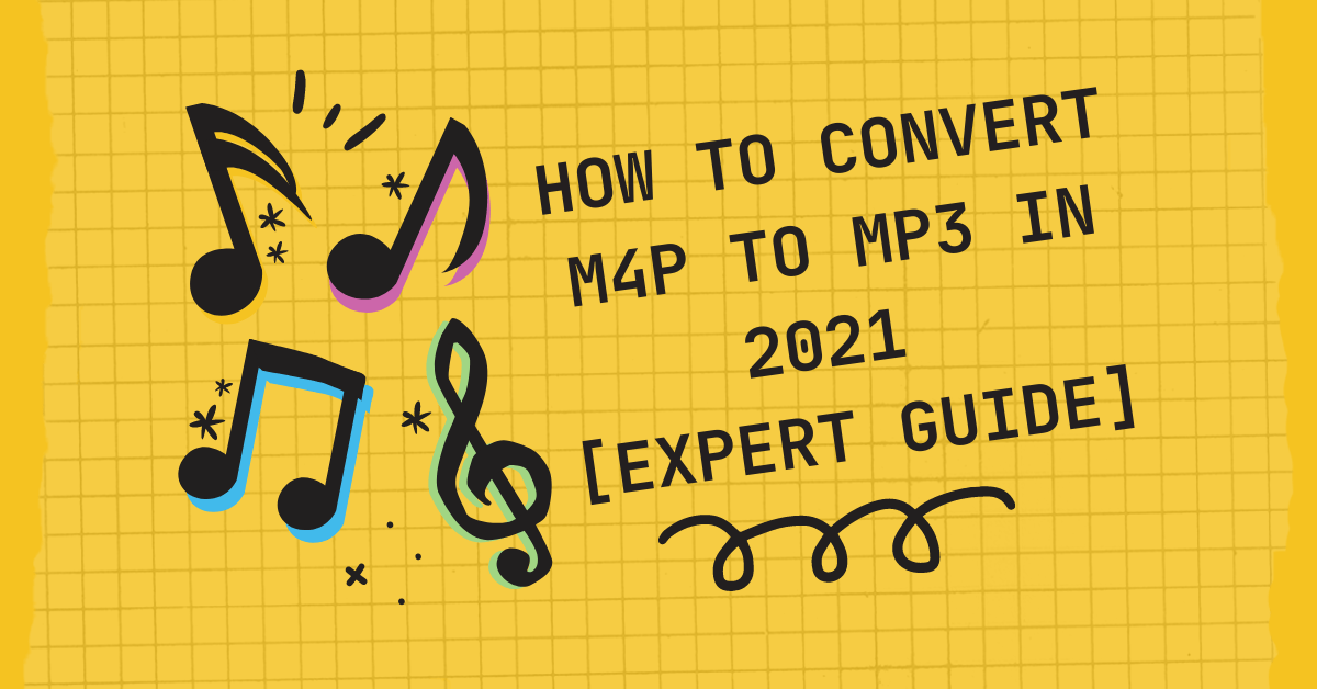 How To Convert M4P To MP3 In 2021 [EXPERT GUIDE] thumbnail