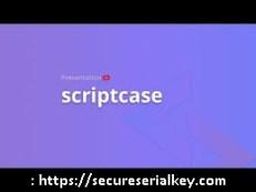 Scriptcase 9.4.000 Crack With Serial Key 2020
