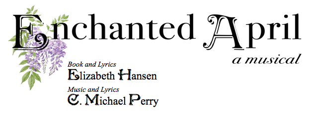 enchanted april a musical com