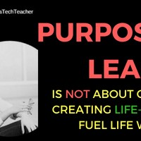 Purpose Driven Learning: Myths, Problems, and Education Applications