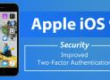 Apple tăng cường bảo mật iOS 9 bằng việc cải thiện xác thực 2 yếu tố