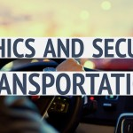Ethics and Secure Transportation