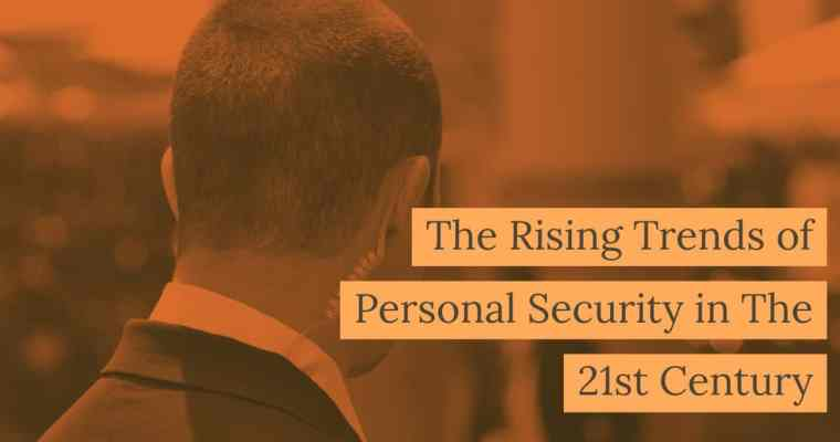 rising trends personal security