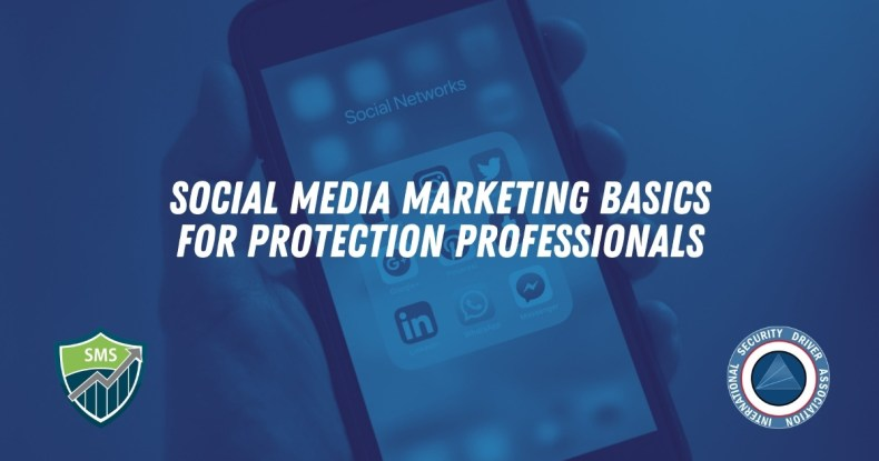 social media basics for protection professionals