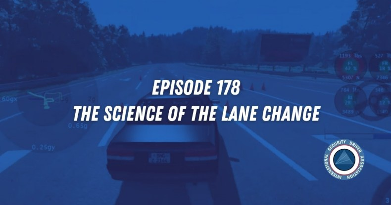 The Science of the Lane Change Exercise