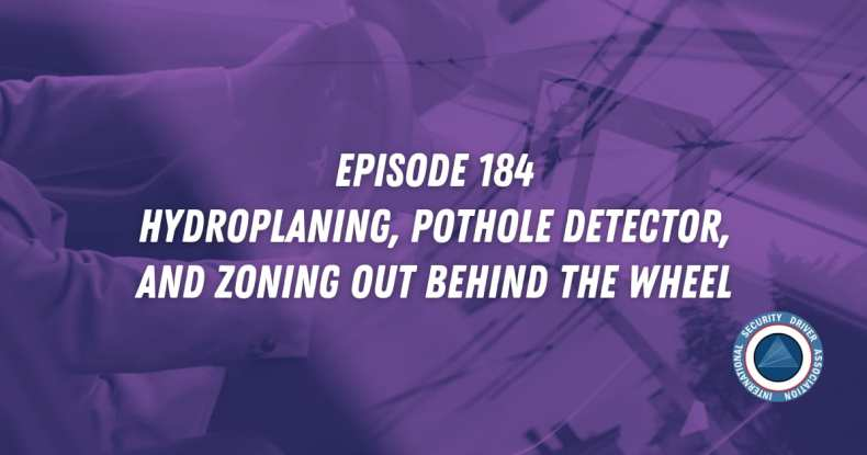 Episode 184 Hydroplaning, Pothole Detector, and Zoning Out Behind the Wheel
