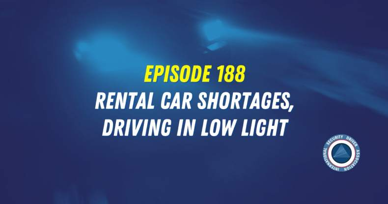 188 - Rental Car Shortages, Driving in Low Light Conditions