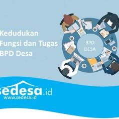 Kedudukan fungsi tugas BPD Desa