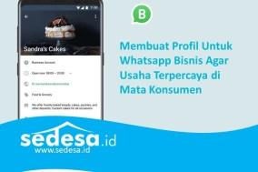 Membuat Profil Untuk Whatsapp Bisnis Agar Usaha Terpercaya di Mata Konsumen