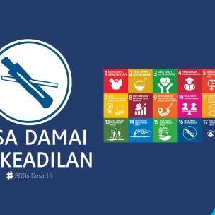 SDGs Desa Nomor 16 Desa Damai Berkeadilan