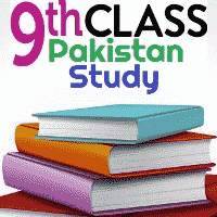 9th Class Pakistan Study Objective Solved MCQs