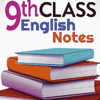 9th Class English Notes Exercises Questions Solution