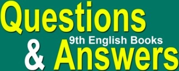 9th Class English Book Exercise Questions Answers