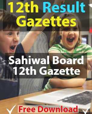 Download 12th Gazette Sahiwal Board Result 2019
