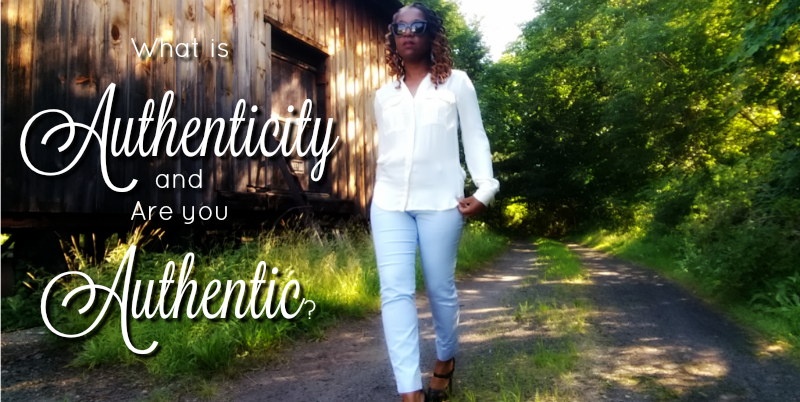 What is Authenticity and Are You Authentic? | Sedruola Maruska