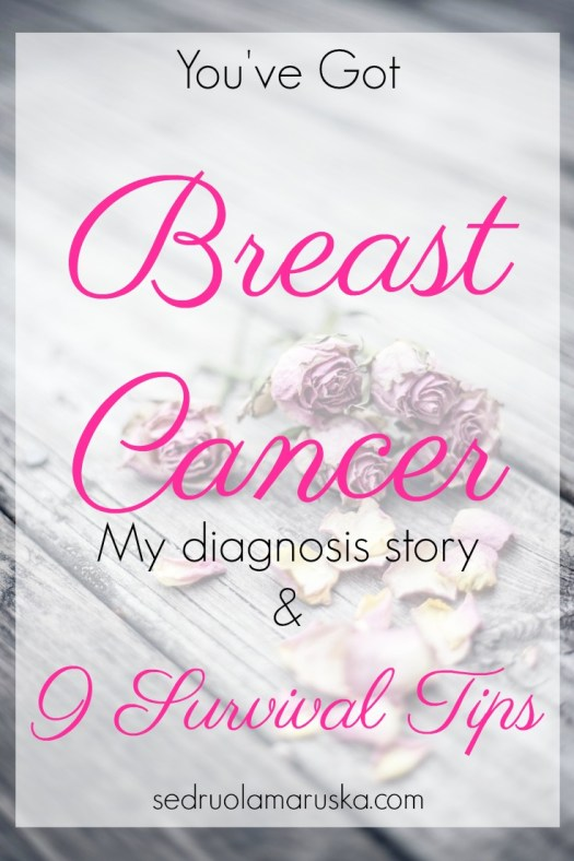 You've Got Breast Cancer - Survival Tips | Sedruola Maruska