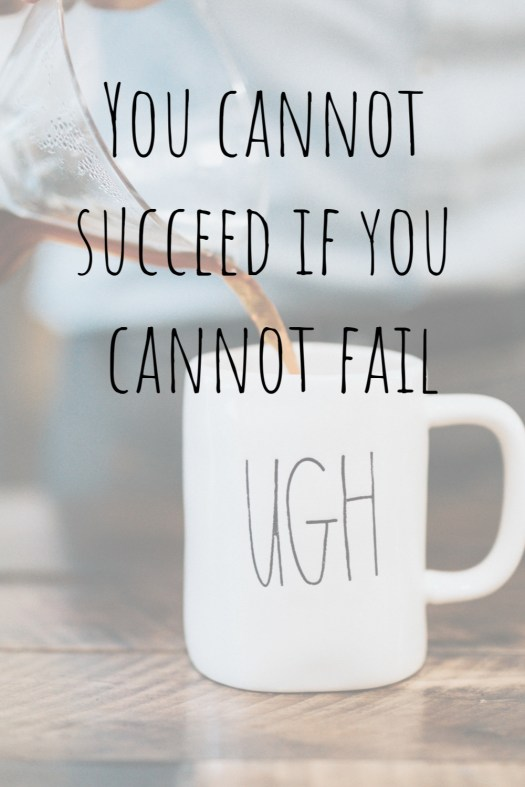 You cannot succeed if you cannot fail | Sedruola Maruska