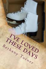 i've-loved-these-days-abigail-phelps-series-bethany-turner