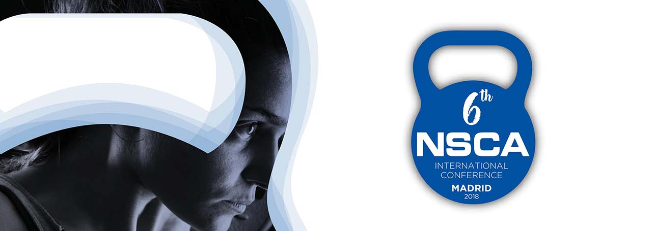 """6th NSCA International Conference """"Linking Sport Science and"""