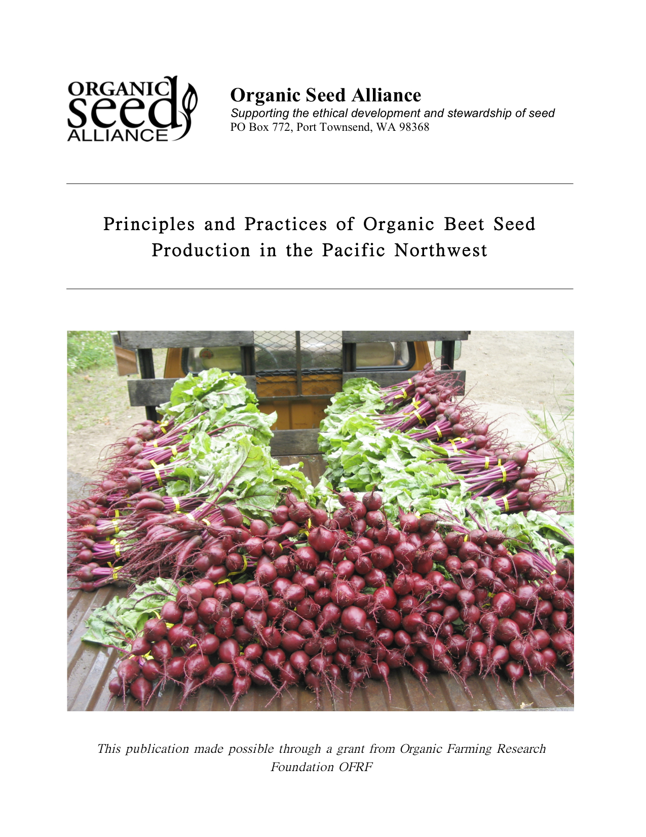 Principles And Practices Of Organic Beet Seed Production