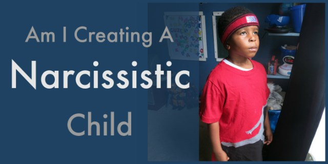 Narcissistic Child- Seeing It Their Way
