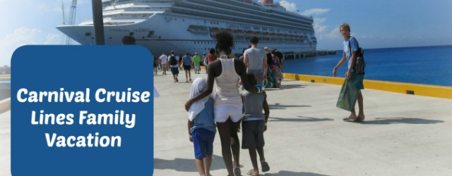 Carnival Cruise Lines Family Vacation