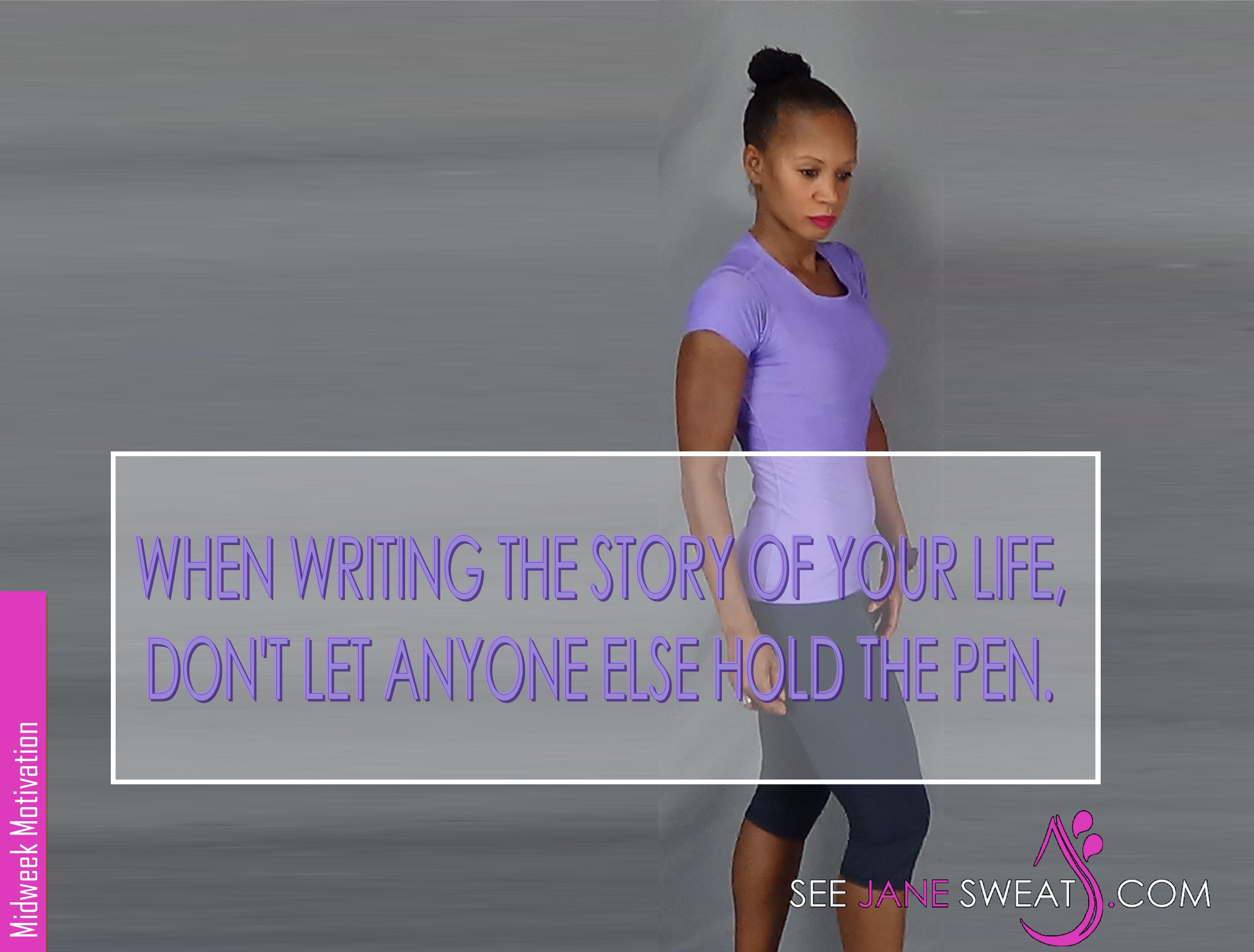 Midweek Motivation - When Writing The Story...