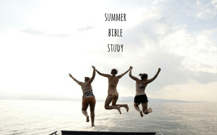 Summer Bible Study: First Things First
