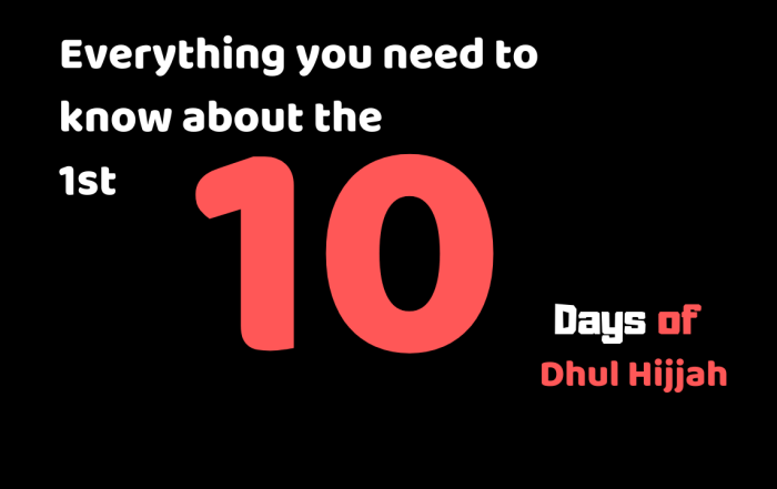 10 days of Dhul Hijjah