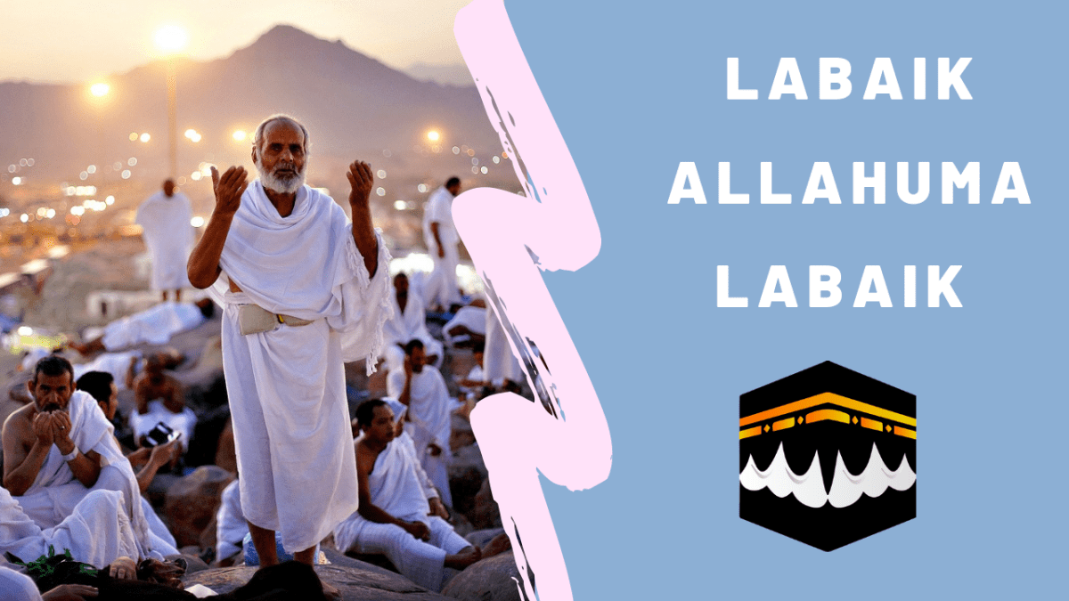 Labaik allahuma labaik meaning in english