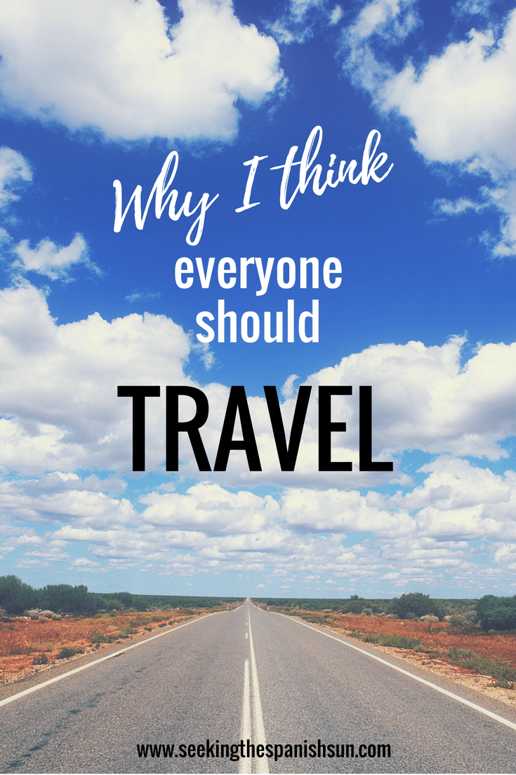 P - Why I think everyone should travel