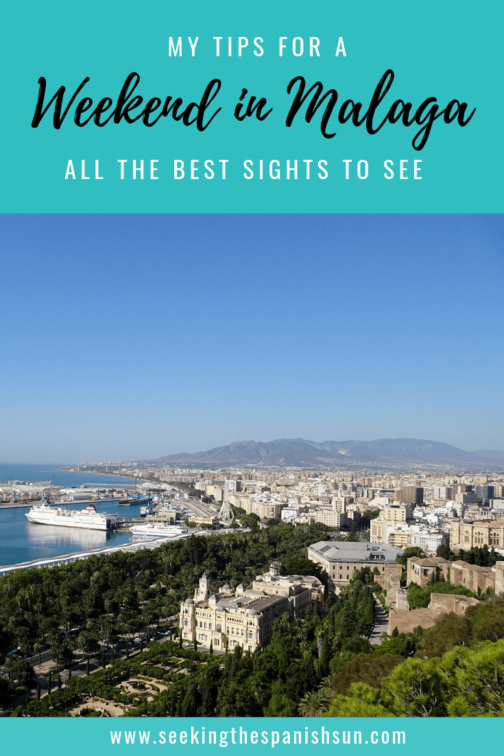 A Weekend in Malaga, Spain. The perfect 2 day itinerary. Travel guide by Seeking the Spanish Sun blog www.seekingthespanishsun.com