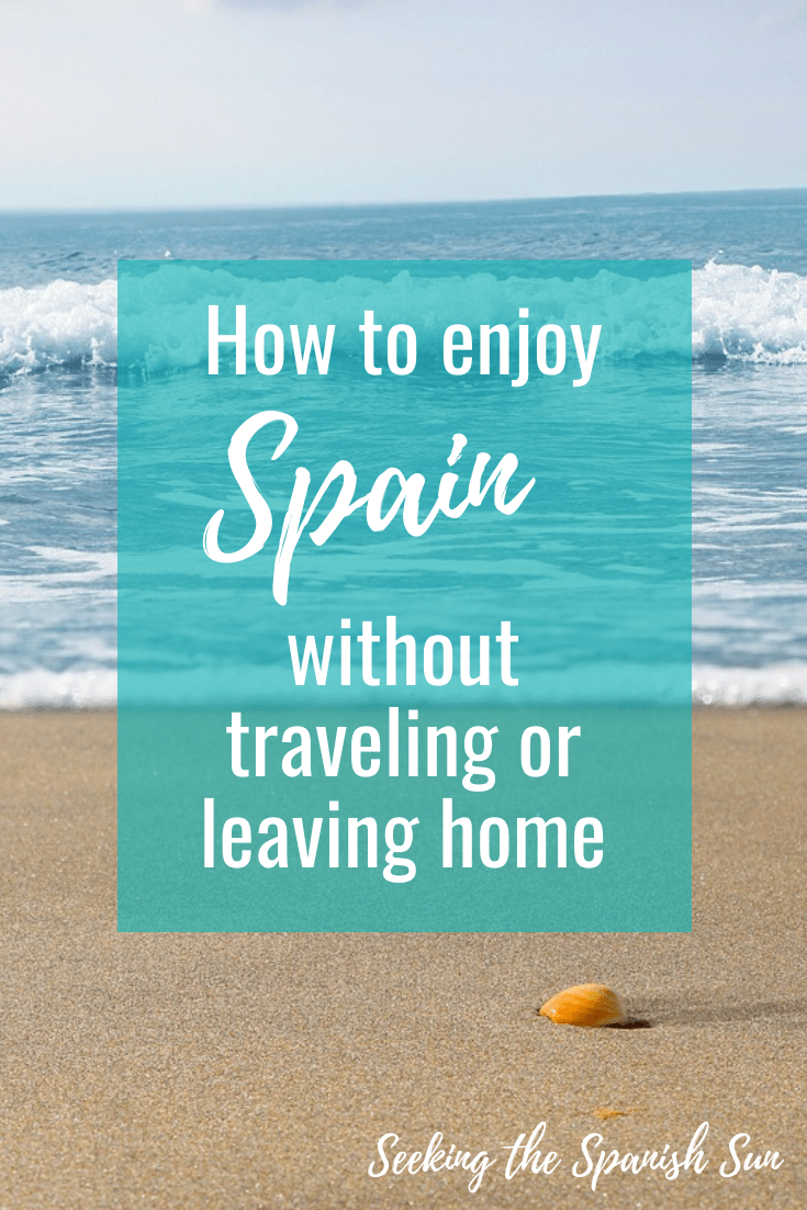 Enjoy Spain from home