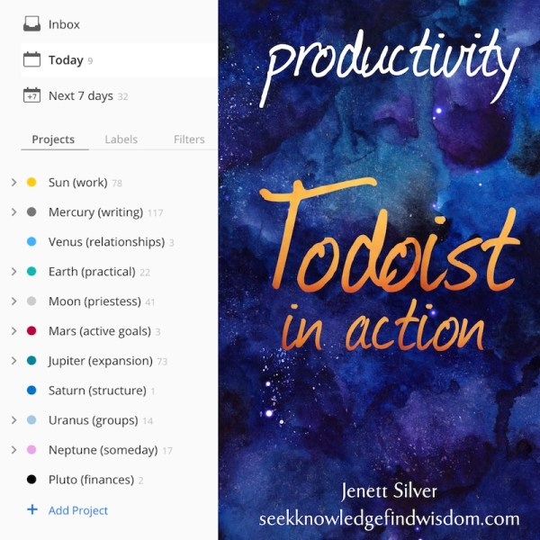 "Image has screenshot of a project list along with the text ""Productivity. Todoist in Action. Jenett Silver : seekknowledgefindwisdom.com"