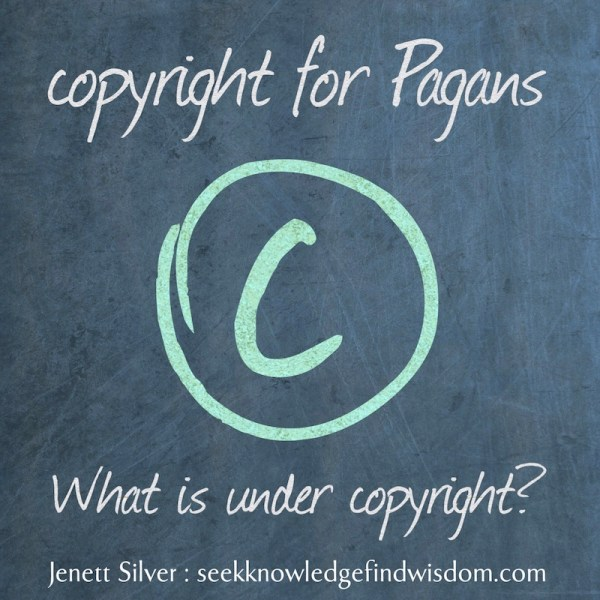 Image text reads: Copyright for Pagans: what is under copyright? (slate background, large green chalk copyright symbol in middle)