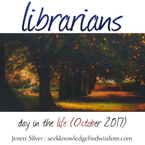 Image: A wooded path with autumn leaves, trees arching overhead. Text reads: Librarians: Day in the life (October 2017)