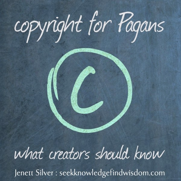 Copyright for Pagans: What creators should know