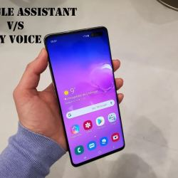 Google Assistant vs Bixby Voice Samsung S10