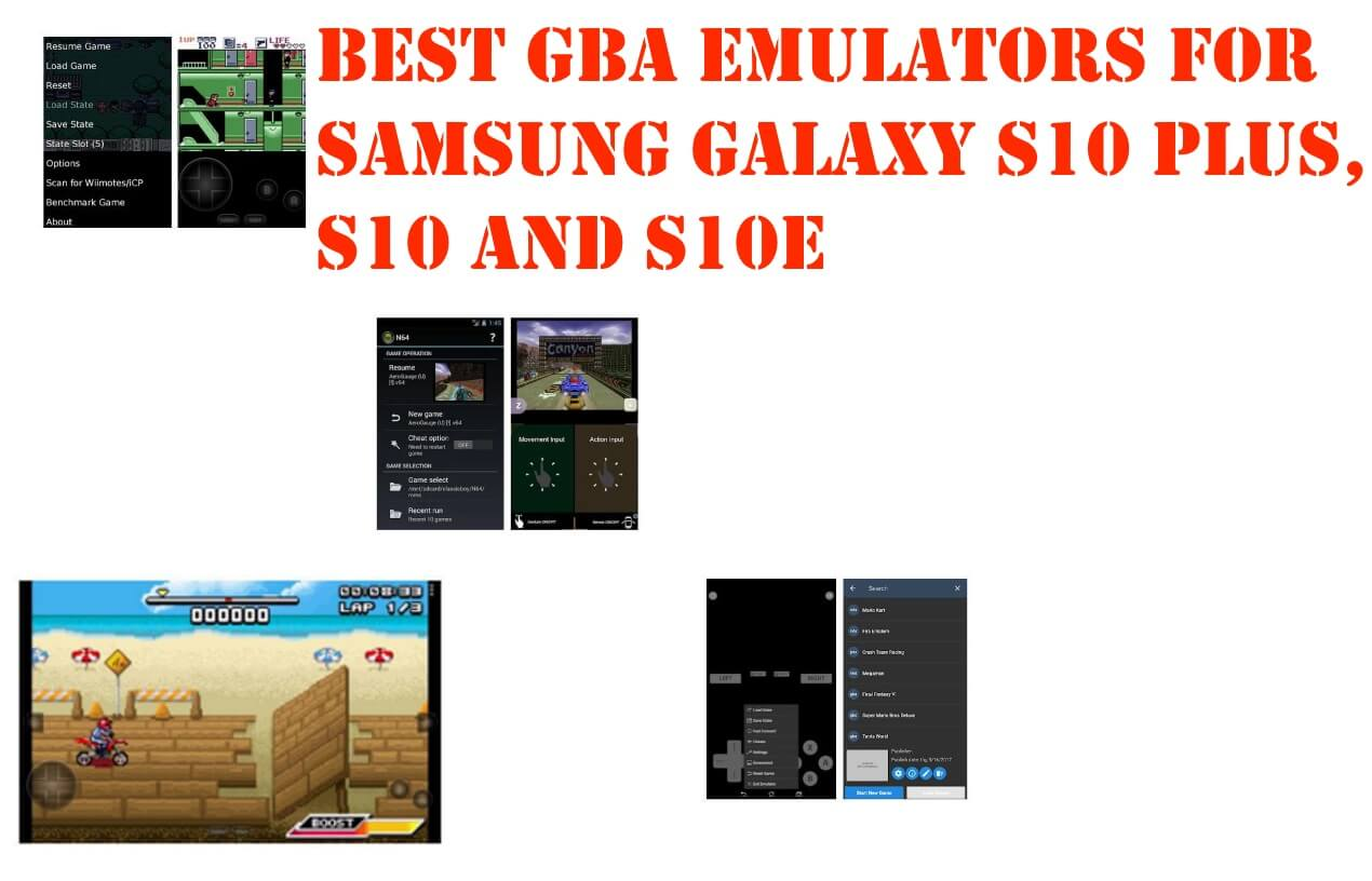 Best GBA Emulators to download for Samsung S10 Plus, S10, S10e