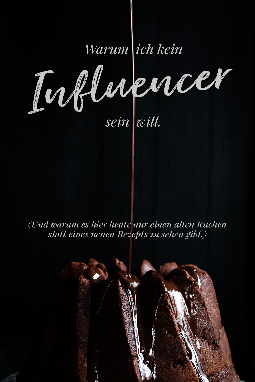 Warum ich kein Influencer sein will | seelenschmeichelei.de