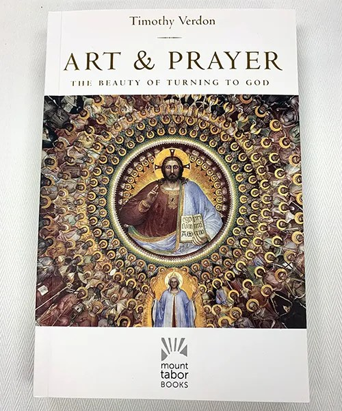 """""""Art and Prayer: The Beauty of Turning to God"""" Book"""