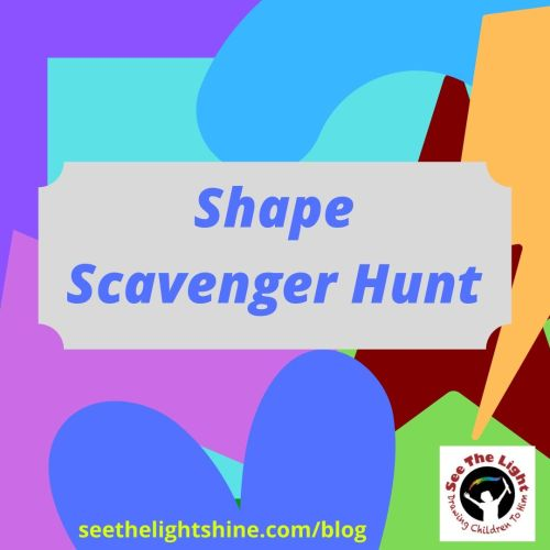 Shape Scavenger Hunt. See the Light Art Blog