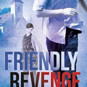 "Book cover: ""Friendly Revenge"" by James Pence"
